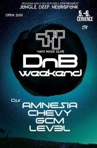 DnB Weekend /w Amnesia, Chevy, LEVEL, GCM @ Wave Music Club | Plzen | Czech Republic
